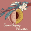Something-Private-Pod